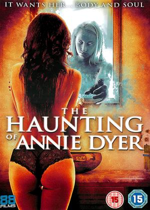 Rent The Haunting of Annie Dyer (aka Nocturnal Activity) Online DVD Rental