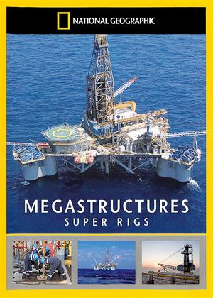 National Geographic: Megastructures: Super Rigs Online DVD Rental