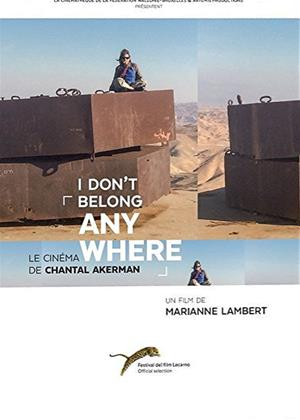I Don't Belong Anywhere: The Cinema of Chantal Akerman Online DVD Rental