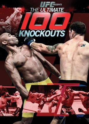Rent UFC: Ultimate 100 Knockouts (aka Ultimate Fighting Championship: Ultimate 100 Knockouts) Online DVD Rental