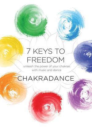Rent 7 Keys to Freedom: Chakradance Online DVD Rental