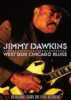 Rent Jimmy Dawkins: West Side Chicago Blues Online DVD Rental