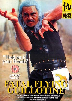 Rent Fatal Flying Guillotine (aka Yin yang xie di zi) Online DVD Rental