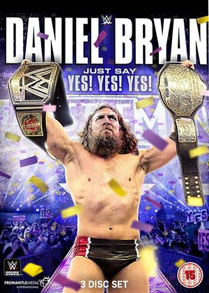 Rent WWE: Daniel Bryan: Just Say Yes! Yes! Yes! Online DVD Rental