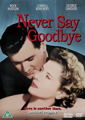 Rent Never Say Goodbye Online DVD Rental