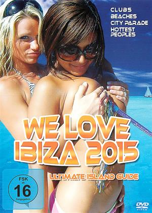 Rent We Love Ibiza 2015 (aka We Love Ibiza 2015: Ultimate Island Guide) Online DVD Rental