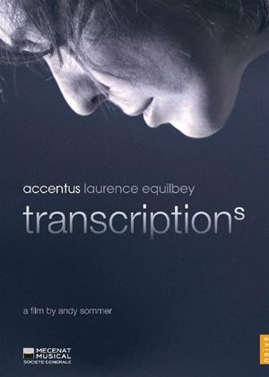 Transcriptions: Accentus (Equilbey) Online DVD Rental