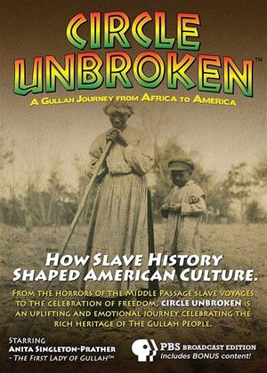 Circle Unbroken: A Gullah Journey from Africa to America Online DVD Rental