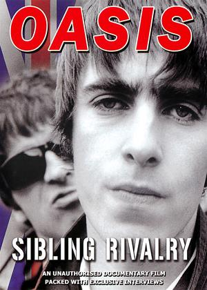 Rent Oasis: Sibling Rivalry Online DVD Rental