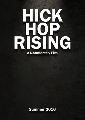 Rent Hick Hop Rising (aka Hick Hop Rising: The True Story Behind the Birth of Country Rap) Online DVD Rental