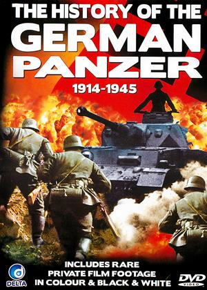 The History of the German Panzer: 1914: 1945 Online DVD Rental