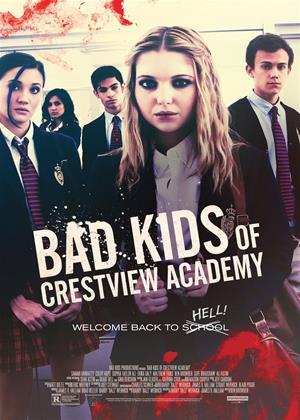 Rent Bad Kids of Crestview Academy (aka Bad Kids Go 2 Hell) Online DVD Rental