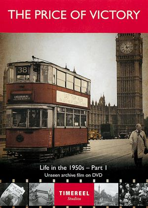 Rent The Price of Victory: Life in the 1950s: Part 1 Online DVD Rental