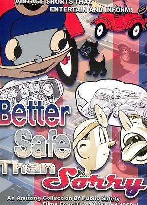 Better Safe Than Sorry Online DVD Rental