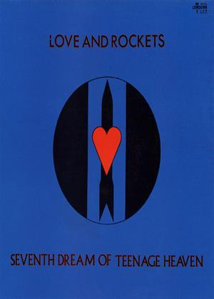 Love and Rockets: Seventh Dream of Teenage Heaven Online DVD Rental