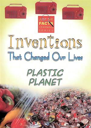 Rent Inventions That Changed Our Lives: Plastic Planet (aka Just the Facts: Inventions That Changed Our Lives: Plastic Planet) Online DVD Rental