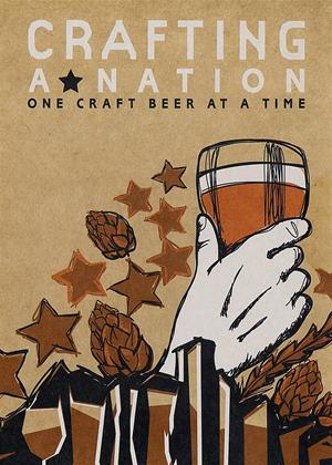 Rent Crafting a Nation (aka Crafting a Nation: One Craft Beer at a Time) Online DVD Rental