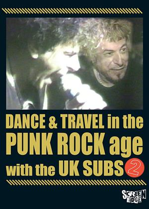 UK Subs: Dance and Travel in the Punk Rock Age: Vol.2 Online DVD Rental