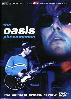 Rent Oasis: Phenomenon (aka The Oasis Phenomenon: The Ultimate Critical Review) Online DVD Rental