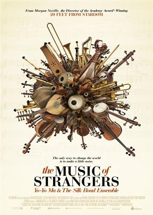 Rent The Music of Strangers (aka The Music of Strangers: Yo-Yo Ma and the Silk Road Ensemble) Online DVD Rental