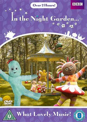 In the Night Garden: What Lovely Music! Online DVD Rental