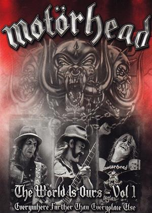 Rent Motorhead: Live Around the World: Vol.1 (aka Motörhead: The World Is Ours - Everywhere Further Than Everyplace Else) Online DVD Rental