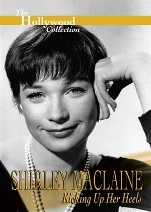 Rent Shirley Maclaine: Kicking Up Her Heels (aka The Hollywood Collection: Shirley Maclaine: Kicking Up Her Heels) Online DVD Rental