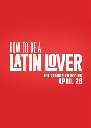 How to Be a Latin Lover Online DVD Rental