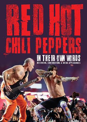 Red Hot Chili Peppers: In Their Own Words Online DVD Rental