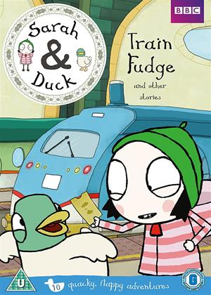 Sarah and Duck: Train Fudge and Other Stories Online DVD Rental