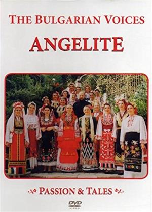 The Bulgarian Voices Angelite: Passion and Tales Online DVD Rental