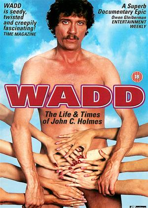 Rent Wadd: The Life and Times of John C. Holmes Online DVD Rental