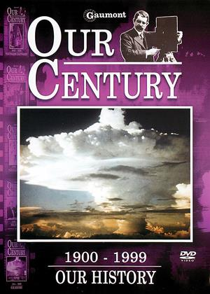 Our Century: 1900-1999: Our History Online DVD Rental