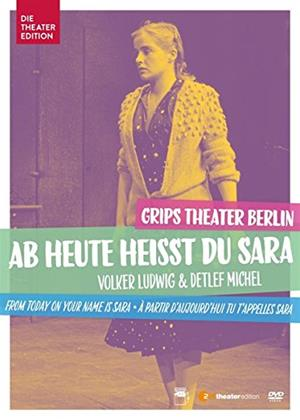From Now on Your Name Is Sara: Grips Theatre Berlin Online DVD Rental