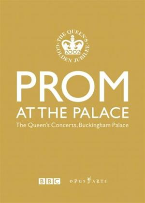 Rent Prom at the Palace (aka Prom at the Palace: The Queen's Concerts, Buckingham Palace) Online DVD Rental