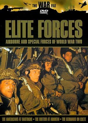 Rent Elite Forces (aka Elite Forces: Airborne and Special Forces of World War Two) Online DVD Rental