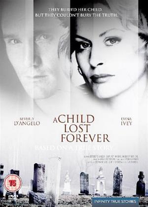 Rent A Child Lost Forever (aka A Child Lost Forever: The Jerry Sherwood Story) Online DVD Rental