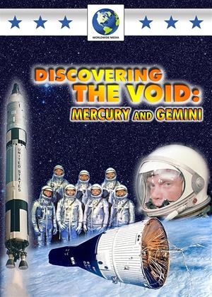 Rent Discovering the Void: Mercury and Gemini Online DVD Rental
