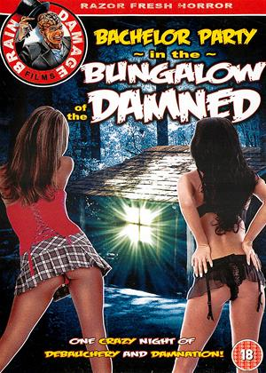 Rent Bachelor Party in the Bungalow of the Damned Online DVD Rental
