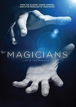 Rent Magicians: Life in the Impossible (aka Where the Magic Happens) Online DVD Rental
