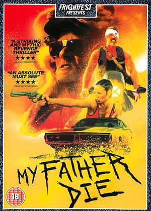 My Father Die Online DVD Rental