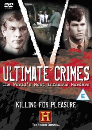 Ultimate Crimes: Killing for Pleasure Online DVD Rental