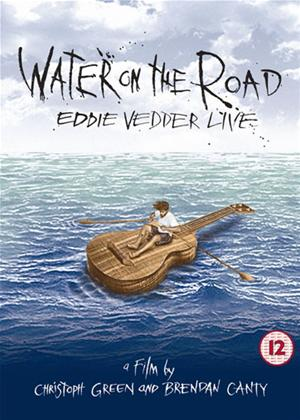 Rent Eddie Vedder: Water on the Road Online DVD Rental