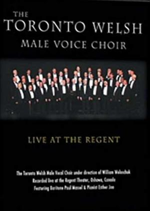 Rent The Toronto Welsh Male Voice Choir: Live at the Regent Online DVD Rental