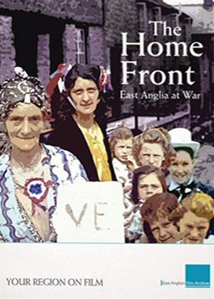 Rent The Home Front: East Anglia at War Online DVD Rental