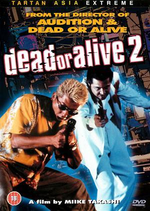Rent Dead or Alive 2 (aka Dead or Alive 2: Tôbôsha) Online DVD & Blu-ray Rental