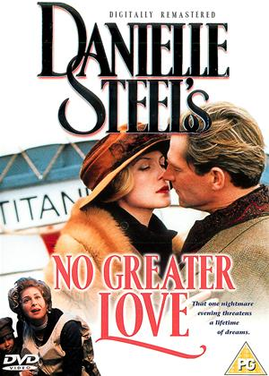 Rent Danielle Steel's No Greater Love Online DVD Rental