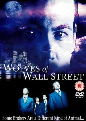 Rent Wolves of Wall Street Online DVD & Blu-ray Rental