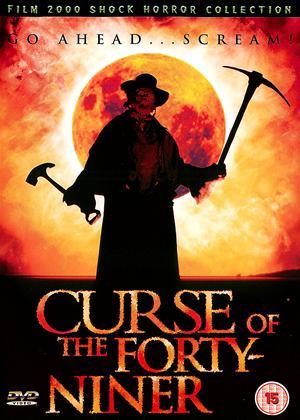 Rent Curse of the Forty-Niner Online DVD Rental