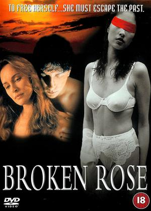 Rent Broken Rose Online DVD & Blu-ray Rental